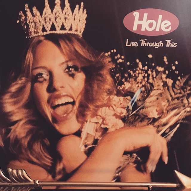 "now-playing-""live-through-this""-by-hole-1994.-the-band's-presciently-titled-second-album-relea"